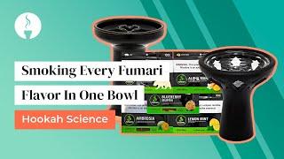 Smoking Every Fumari Flavor In One Bowl : Hookah Science