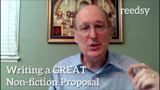 Writing A Great Non-Fiction Book Proposal