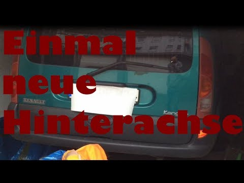 Renault Kangoo-braucht eine neue Hinterachse!