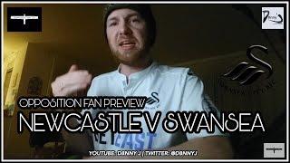 Newcastle United v Swansea City   Opposition fan preview