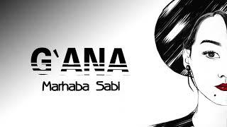 Мархаба Саби - Ғана (audio)