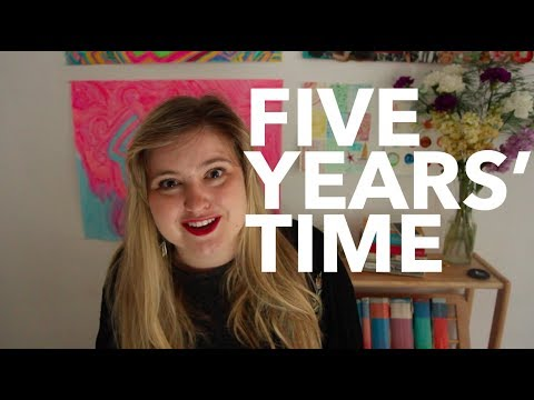 Five Years' Time Goals | 2017