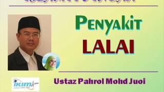 Ustaz Pahrol Mohd Juoi - Penyakit LALAI
