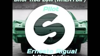 Tujamo, Julian Jordan - Drop That Low Vs Pilot (Ernesto Rigual Mashup)