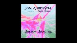 Dance of the Dawn - Jon Anderson and Fritz Heede