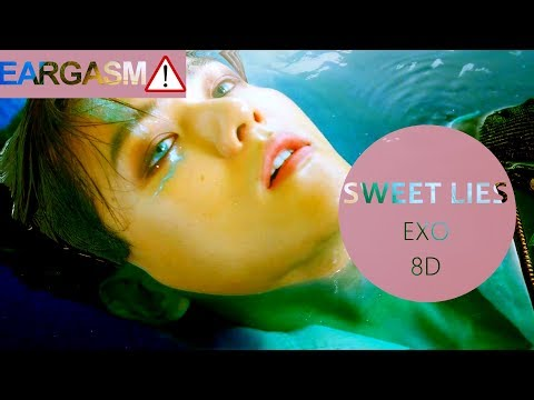 EXO (엑소) - SWEET LIES [8D USE HEADPHONE] 🎧