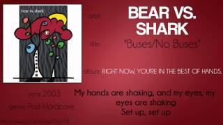 Bear vs. Shark - Buses No Buses (synced lyrics)