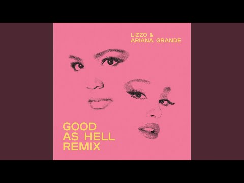 Good as Hell (feat. Ariana Grande) (Remix)