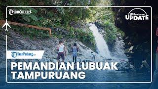 TRIBUN TRAVEL UPDATE: Pemandian Lubuk Tampuruang di Padang, Daya Tarik Pesona Air Terjun Alami