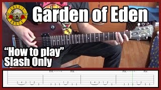 Guns N' Roses Garden Of Eden SLASH ONLY With Tabs | Rhythm Guitar