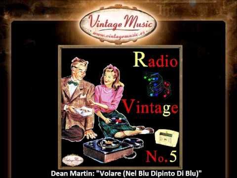 Volare (Nel Blu Di Pinto Di Blu) (Song) by Dean Martin