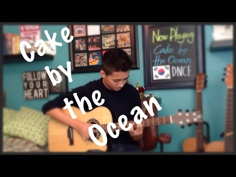 Cake by the Ocean - DNCE - Fingerstyle Guitar Cover
