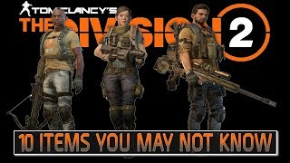 The Division 2 - 10 In-Game Items You May or May Not Know About