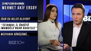 Mehmet Akif Ersoy Biz10TV'ye Konuştu | İran'da Neler Oluyor?