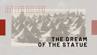 Exile Living - The Dream Of The Statue