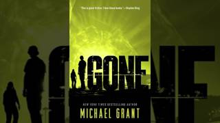 Michael Grant: Gone (Gone Series Book 1)