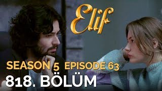Elif 818. Bölüm | Season 5 Episode 63