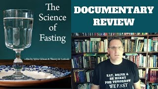 Documentary Review: The Science of Fasting