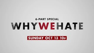 Picture of a TV show: Why We Hate