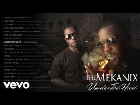 The Mekanix Abandonment (Audio) ft. Mozzy, Philthy Rich