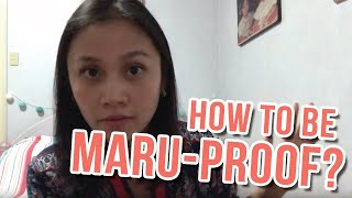 How To Be Maru-Proof and not Marupok