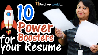 10 Power boosters for your Resume II Tips for Fresher and Experienced candidates – Resume Building