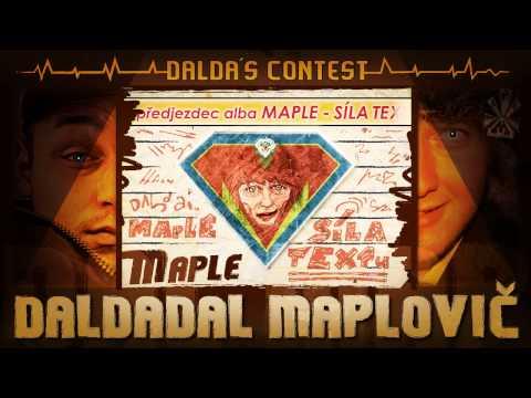 Maple method - Maple - Daldadal Maplovič (prod. Dalda) / předjezdec alba SÍLA T
