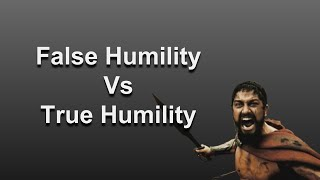 What is false humility definition
