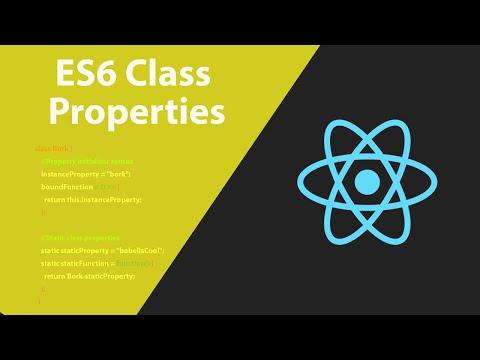 React JS - ES6 Class Properties