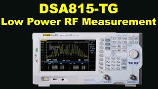 Low Power RF Measurement Using The DSA815-TG