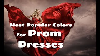 The Most Popular Colors For Prom Dresses