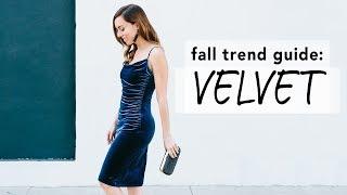 How to Wear VELVET I Fall Trend Guide