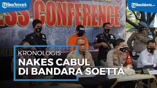 Kronologis Lengkap Tenaga Medis Cabul dan Pemerasan Penumpang Bandara Soekarno-Hatta