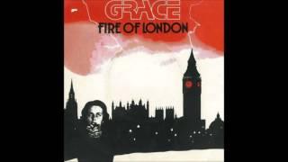 Grace - Fire Of London