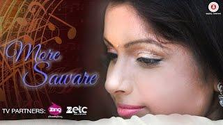 More Saware - Official Music Video   Sonal Sonkavde   Praveen Dabbas   Kaushal Mahavir