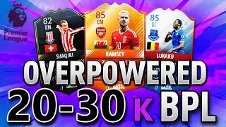 BEST CHEAP OVERPOWERED 20K TO 30K BPL FUT CHAMPIONS SQUAD BUILDER! FIFA 17 ULTIMATE TEAM