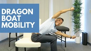This exercise will make you MOBILE for dragon boat racing.
