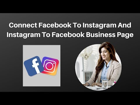 How to connect facebook to instagram and instagram to facebook business page