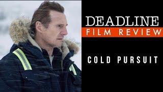'Cold Pursuit' Review   Liam Neeson, Laura Dern