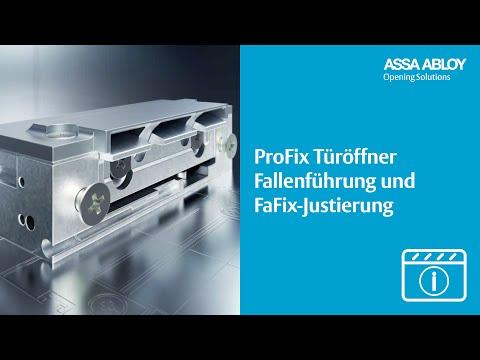 ProFix-Türöffner kombiniert Fallenführung und FaFix-Justierung