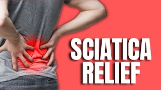 3 Best Secrets for Immediate Relief for Sciatica
