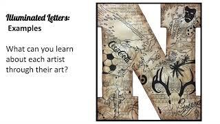 Intro To Art- Illuminated Letter Introduction