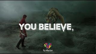 Believe in myself | Whatsapp Status Video | Re Affection