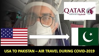 Air-travel during COVID - USA to Pakistan #QatarAirways #AmericanAirlines