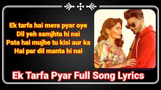 Ek Tarfa Hai Mera Pyar Song Lyrics ll Ek Tarfa Pyar   - YouTube