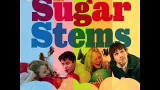 The Sugar Stems - What's A Girl To Do?