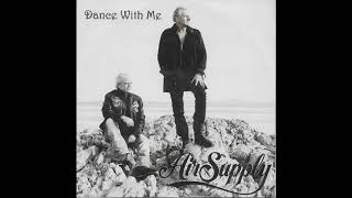 Air Supply - Dance With Me (2009)