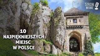 10 Najpiękniejszych miejsc w Polsce