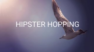 [No Copyright Background Sound]HIPSTER HOPPINGby:Doug Maxwell