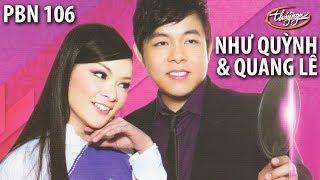 Quang Lê & Như Quỳnh   Trời Huế Vào Thu Chưa Em & Huế Và Em  PBN 106